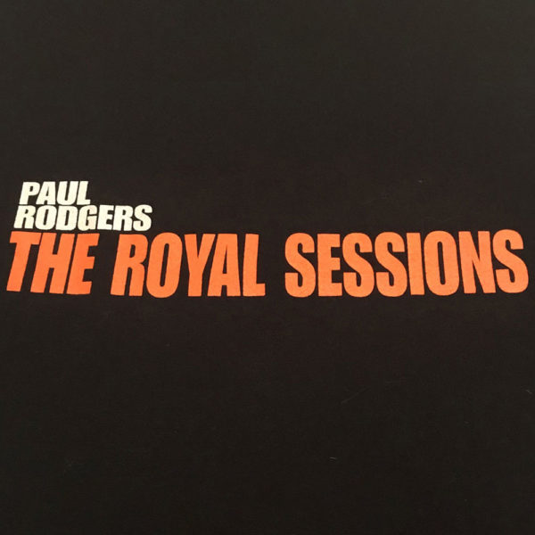 Paul Rodgers The Royal Sessions